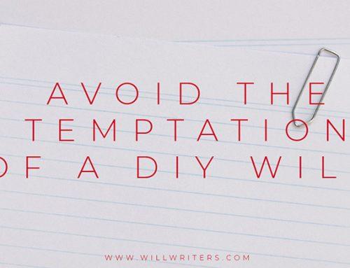 Avoid the temptation of a DIY Will
